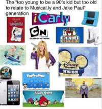 """Angry, Old, and 90's: The """"too young to be a 90's kid but too old  to relate to Musical.ly and Jake Paul""""  generation  DIARY  CARTOONHETWORK  RENGDIN  ISNE  Poptropica  CARE  ANGRY BIRD"""