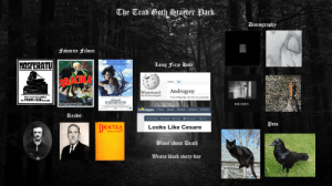 The Trad Goth Starter Pack: The Trad Both Starter Pack  Biscographp  faith  Favorite Films:  The story of an  uncommonly gentle man.  NOSFERATU  Long Fizzp Hair  The Ba  W  Article Talk  FWMURNAU  Androgyny  WIKIPEDIA  The Free Encyclopedia  From Wikipedia, the free encyclopedia  Der ncue Groffilm  der PRANA-FILM G.m.b.H.  edward  SCISSORHANDS  BAUHAUS  he wikkas.ps Ame  tvtropes Tropes  Media  Browse Indexes  Forums  Reads:  Edit Page ARelated History  Discussion  More  Pets  DRACULA  Looks Like Cesare  , By  Bram Stoker  Blase about Death  Wears black every day The Trad Goth Starter Pack