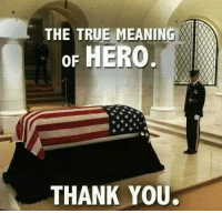 Dank, True, and Thank You: THE TRUE MEANING  oF HERO  THANK YOU #jussayin