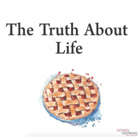 The truth about life.  Womenworking.com: The Truth About  Life  WOMEN  WORKING The truth about life.  Womenworking.com