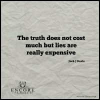 <3 Encore Life Redesign-Jock J Davis  .: The truth does not cost  much but lies are  really expensiv  Jock avis  EXR  E N C O R E  LIFE RE DE SIGN  Facebook.com/EncoreLR <3 Encore Life Redesign-Jock J Davis  .