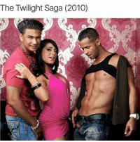 Jersey Shore is gonna be a meme again great: The Twilight Saga (2010) Jersey Shore is gonna be a meme again great