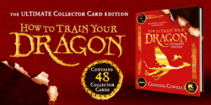 Apparently, Beautiful, and Facebook: THE ULTIMATE CoLLECTOR CARD EDITION  MODERN CIASSIC  INDEPENDENT  HOw To TRAIIN YOUR  HOw TO TRAIN YOUR  THE ULTIMATE  EDITION  慢!  ContainS  48CRESSIDA COEL  CoLLECTor  CARDS kingofthewilderwest: https://www.facebook.com/cressidacowellbooks/photos/a.180203168708859/1976021539127004/?type=3theater   This beautiful hardback edition of How To Train Your Dragon by Cressida Cowell, with colour illustrations and all 48 collector cards, is coming 1st November - it's the must-have gift book for all How To Train Your Dragon fans! Apparently I don't have enough How to Train Your Dragon on my shelf yet…