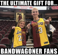 Bandwagoner fans, you need this. https://t.co/YflSYh1aNH: THE ULTIMATE GIFT FOR  Auloinsurance  AAA.com  @HBAMEMES  RS  CLEV  23  LAN  23  BANDWAGONER FANS Bandwagoner fans, you need this. https://t.co/YflSYh1aNH