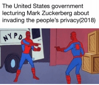 "Mark Zuckerberg, Memes, and United: The United States government  lecturing Mark Zuckerberg about  invading the people's privacv(2018 <p>It's you! No u. via /r/memes <a href=""https://ift.tt/2Hw5NJ5"">https://ift.tt/2Hw5NJ5</a></p>"