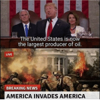 America, News, and American: The United States is now  the largest producer of oil.  LIVE  BREAKING NEWS  AMERICA INVADES AMERICA 2nd American civil car (C.2019)