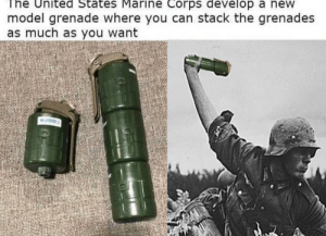United, Dank Memes, and United States Marine Corps: The United States Marine Corps develop a new  model grenade where you can stack the grenades  as much as you want  .7. A It returns