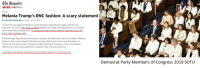 that ship has sailed: The Unquirer  DAILYNEWS philly com  STYLE  Melania Trump's RNC fashion: A scary statement  by Elizabeth Wellington, Posted: July 19, 2016  So while Trump appeared flawless on the Cleveland stage Monday night, whether she  intended it or not, her all-white ensemble displayed the kind of foreignness that is accepted  by her husband's political party. To many that outfit could be another reminder that in the  G.O.P. white is always right.  Four years ago, Republicans fretted about trying to diversify their base, in the wake of Barack  Obama's clear voter mandate. This time around, with Trump at the top of the ticket, it's  obvious that ship has sailed. On Monday night, Melania Trump was a not-so-subliminal  billboard for what's looking like the Trumpian view of an ideal America.  And if that's the fashion statement she intended to make, it's a very scary one  Democrat Party Members of Congress 2019 SOTU