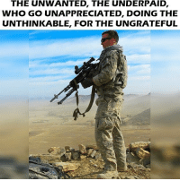 . ✅ Double tap the pic ✅ Tag your friends ✅ Check link in my bio for badass stuff - gun guns 2ndamendment 2a military soldier usmc marine navy navyseals veteran veterans merica hero heroes america warrior enlist usa legend: THE UNWANTED, THE UNDERPAID,  WHO GO UNAPPRECIATED, DOING THE  UNTHINKABLE, FOR THE UNGRATEFUL . ✅ Double tap the pic ✅ Tag your friends ✅ Check link in my bio for badass stuff - gun guns 2ndamendment 2a military soldier usmc marine navy navyseals veteran veterans merica hero heroes america warrior enlist usa legend
