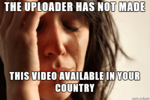 Canada Meme: THE UPLOADER HAS NOT MADE  THIS VIDEO AVAILABLE IN YOUR  COUNTRY  sds on ingur