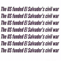 "Fake, Memes, and News: The US funded El Salvador's civil war  The US funded El Salvador's civil war  The US funded El Salvador's civil war  The US funded El Salvador's civil war  The US funded El Salvador's civil war  The US funded El Salvadors civil war  The US funded El Salvador's civil war Never forget! 👆🏾 Via @odiosasbx: ""A reminder. Tired of the fake news we've been seeing about El Salvador."" SaveTPS elsalvador ProtectTPS TPS (Rp @cocokiidd)"