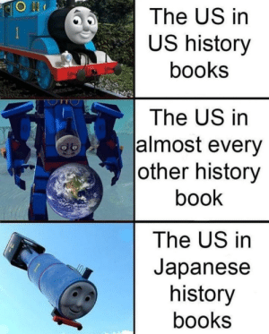 Books, Dank, and Book: The US in  US history  books  The US in  lalmost every  |other history  book  The US in  Japanese  history  books Dank engine is back