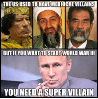 THE US USED TO HAVE  WWWMURICATODAY COM  BUTIF YOU WANT TO START  WORLD WARIII  YOU NEED A SUPER VILLAIN *Imperialism Intensifies*