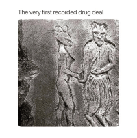 Memes are my kind of drug: The very first recorded drug deal Memes are my kind of drug