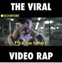 The viral video rap 😂 (@goubtube): THE VIRAL  LGOUBTUBE  the ers  F*c  VIDEO RAP The viral video rap 😂 (@goubtube)