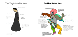 The Virgin Blushiemagic boss VS The Chad Mutant Boss (Mutant Boss): The Virgin Blushie Boss  The Chad Mutant Boss  Just a Touhou boss  Edgy boss dialogue  A fitting climax for terraria  Only has dialogue  when meme mods  are on  Has to use dialogue  to telegraph attacks  Self-insert  NPC whos been your  lifeline for boss summons  Attacks in an easy to  Attacks require changes  to the base game to  remember pattern  Loads of  Anticheese  work  Attacks are based off  No Anticheese, entire budget  poured into actually good  boss design  of something from the  main game, other games  if it fits into terraria, or are  makes the player's  hitbox 1 pixel  completely original  Takes the player's  soul toggles, doesn't  use them to give a  fighting chance  Only one video was  shown of it before its  Several videos were  made about it before release,  release almost a year  and anyone who wanted to  fight him could just extract  the github or ask for testing  role on fargos  later  Only goes invincible  during the phase transition  and the final desperation  Relies on invinicibility to  pad out the fight  attack The Virgin Blushiemagic boss VS The Chad Mutant Boss (Mutant Boss)