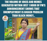 Sachi...: THE VOLUME OF JOKES AND MEMES  GENERATED WITHIN JUST 1HOUR OF PM'S  ANNOUNCEMENT SHOWS THAT  UNEMPLOYMENTIS BIGGER PROBLEM  THAN BLACK MONEY...  LA GHING  Colours  laugh ing colours.com Sachi...