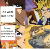 First post here. Hope no one came with the idea before me  that it reach 1k.: The wage  gap is real  Female  pornstars are  paid more than  male pornstars  1000  10 First post here. Hope no one came with the idea before me  that it reach 1k.