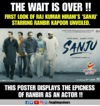 #Sanju #SanjayDutt #RanbirKapoor  #RajkumarHirani: THE WAIT IS OVER !  FIRST LOOK OF RAJ KUMAR HIRANI'S 'SANJU'  STARRING RANBIR KAPOOR UNVEILED  ONE MAN... MANY LIVES  SANTU  Ju  A RAJ KUMAR H IRANI nLM  LAUGHING  IN CINEMAS 29TH JUNE  THIS POSTER DISPLAYS THE EPICNESS  OF RANBIR AS AN ACTOR!!  R 2 0回够/laughingcolours #Sanju #SanjayDutt #RanbirKapoor  #RajkumarHirani