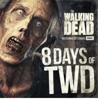 Alive, Dank, and Head: THE  WALKING  DEAD  RETURNS ocTOBER a MMC  8DAYS or Watch out – #8DaysofTWD is alive!    Head to Twitter for a chance to win prizes every day leading up to the Season 7 trailer release.