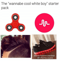"Lmao, Lol, and Starter Packs: The ""wannabe cool white boy"" starter  pack  @chromosome overdose  @infamousjazz I dare you to hit paste😈👇🏻 lmao starterpacks lol haha Photo Cred: @infamousjazz"