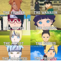 Good morning everyone! . Boruto : The New Generation . . Credit to @boruto.army: THE WARRIOR  THE FIGHTER.  THE CARING  THE ARTIST  THE GENIUS  boruto,army  THE TALENTED  THE PRODIGY Good morning everyone! . Boruto : The New Generation . . Credit to @boruto.army