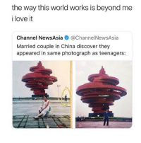 Funny, Love, and China: the way this world works is beyond me  i love it  Channel NewsAsia @ChannelNewsAsia  Married couple in China discover they  appeared in same photograph as teenagers: 😌