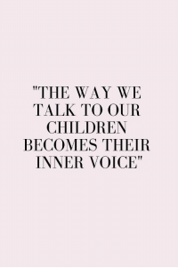 "Children, Funny, and Quotes: ""THE WAY WE  TALK TO OUR  CHILDREN  BECOMES THEIR  INNER VOICE"" 39 Funny Inspirational Quotes 24"