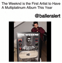 """Instagram, Memes, and Monster: The Weeknd is the First Artist to Have  A Multiplatinum Album This Year  @balleralert  HE WEEKND  AL  ERS MILA  SONG AWAR  IN THE US  201 7 The Weeknd is the First Artist to Have A Multiplatinum Album This Year-blogged by @thereal__bee ⠀⠀⠀⠀⠀⠀⠀⠀⠀ ⠀⠀ Though TheWeeknd released his third studio album, 'Starboy', almost a year ago, the pop artist is still receiving many accolades for this popular project. ⠀⠀⠀⠀⠀⠀⠀⠀⠀ ⠀⠀ According to reports, The Weeknd is the first artist to have a multiplatinum album within the last year. The album 'Starboy' recently surpassed the two million mark for albums sold. In addition to that though, the album also includes four platinum singles: """"Starboy,"""" """"I Feel It Coming,"""" """"Party Monster,"""" and """"Reminder."""" ⠀⠀⠀⠀⠀⠀⠀⠀⠀ ⠀⠀ Earlier this week, The Weeknd took to Instagram to share the exciting news. ⠀⠀⠀⠀⠀⠀⠀⠀⠀ ⠀⠀ """"RIAA recently recognized the unparalleled success of The Weeknd's album """"Starboy"""" as well as the artist's prolific career notching 11 Platinum or multi-Platinum certified songs during the last five years. The Weeknd is the only artist to earn a 2X multi-Platinum album released in the last year that also includes four Platinum (or higher) songs… Additionally, The Weeknd received recognition for more than 35 million RIAA Song Awards achieved in just five years,"""" ⠀⠀⠀⠀⠀⠀⠀⠀⠀ ⠀⠀ Congrats to the pop star on such a major accomplishment."""