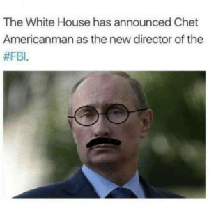After Trump fires FBI director who was doing an investigation on the ties between Trump and Russia: The White House has announced Chet  Americanman as the new director of the  After Trump fires FBI director who was doing an investigation on the ties between Trump and Russia