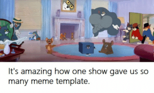 The whole show is a meme template: The whole show is a meme template