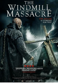 Friday, Memes, and 🤖: THE  WINDMILL  MASSACRE  THE MILLER  IS COMING  FOR YOU  JEEPERS CREEPERS MEETS  FRIDAY 13TH  REAM MAGAZINE  JANUARY 12 Who's watched this?