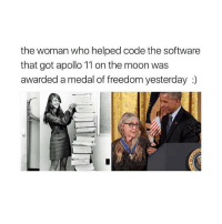 Tumblr, Apollo, and Moon: the woman who helped code the software  that got apollo 11 on the moon was  awarded a medal of freedom yesterday