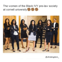 Beautiful, Black Lives Matter, and Memes: The women of the Black IVY pre-law society  at cornell university  @afrokingdom BEAUTIFUL ABSOLUTELY BEAUTIFUL AND SMART! VERY PROUD AND HAPPY! ❤ afrokingdom melanin blackbeauty blackisbeautiful africanamerican melaninonfleek melaninpoppin black blackmen panafricanism panafrican blacknationalism blackempowerment blackandproud blackpride blackpower BlackLivesMatter Amerikkka unapologeticallyblack blackisbeautiful justiceorelse problack blackexcellence
