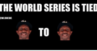 Mlb, Ups, and Cubs: THE WORLD SERIES ISTIED  EMLBMEME  TO THE CUBS WIN AND TIE UP THE SERIES.