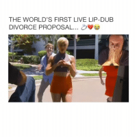 Follow (@crelube) me for more! 🔥 - Omg the ending tho 😝: THE WORLD'S FIRST LIVE LIP-DUB  DIVORCE PROPOSAL Follow (@crelube) me for more! 🔥 - Omg the ending tho 😝