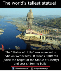 """Unity: The world's tallest statue!  The """"Statue of Unity"""" was unveiled in  India on Wednesday. It stands 600ft tall  (twice the height of the Statue of Liberty)  and cost $430m to build.  /didyouknowpagel @didyouknowpage"""