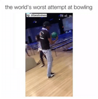⠀ 🌱My Athleticism Level! 😂: the world's worst attempt at bowling  ig  @bestvines  TW nt ye ⠀ 🌱My Athleticism Level! 😂