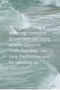 "Memes, 🤖, and Stand Up: ""The worst thing is  watching someone  drown and not being  able to convince  them that they can  save themselves just  by standing up.""  unknown  ecurated soul com Indeed... How about you Queen? Share your thoughts below."