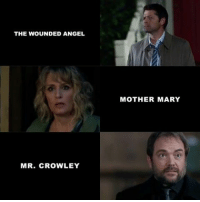 supernatural castiel crowley marywinchester mishacollins marksheppard: THE WOUNDED ANGEL  MR. CROWLEY  MOTHER MARY supernatural castiel crowley marywinchester mishacollins marksheppard