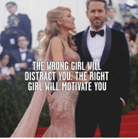 Tag your partner ❤︎ thesuccessclub: THE WRONG GIRLWILL  DISTRACT YOU THE RIGHT  GIRL WILL MOTIVATE YOU  The Success Club Tag your partner ❤︎ thesuccessclub