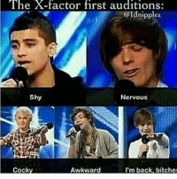 Im back, bitches😂😂: The X-factor first auditions:  :@ld nipples  Shy  Nervous  Cock  Awkward  I'm back, bitche Im back, bitches😂😂