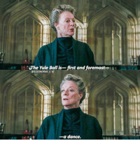 I'm like four seasons into downton abbey and mcgonagall's character is giving me LIFE! What's your favorite tv show?: 'The Yule Ball is-first and foremost-  @SLUGHORNS II IG  -a dance. I'm like four seasons into downton abbey and mcgonagall's character is giving me LIFE! What's your favorite tv show?