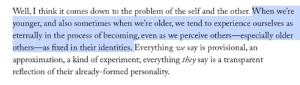 thebellejerk:Elif Batuman on feeling like everyone around you seeming so much more formed and opinionate.: thebellejerk:Elif Batuman on feeling like everyone around you seeming so much more formed and opinionate.