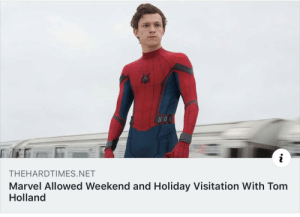 At least he gets 2 Christmases.: THEHARDTIMES.NET  Marvel Allowed Weekend and Holiday Visitation With Tom  Holland At least he gets 2 Christmases.
