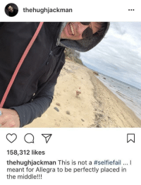 <p>Hugh Jackman taking his puppy for a stroll on the beach.</p>: thehughjackman  158,312 likes  thehughJackman This is not a #selfiefail I  meant for Allegra to be perfectly placed in  the middle!!! <p>Hugh Jackman taking his puppy for a stroll on the beach.</p>