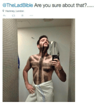 Memes, 🤖, and Are You Sure: @TheLadBible Are you sure about that?  9 Hackney, London MovemberLAD theladbible movember