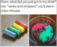 Dinosaur, Puns, and Sorry: them: what did you just put in my drink?  me: *winks and whispers* you'll see in  a few minutes We're sorry for the terrible dinosaur puns (but not really). #DinosaurMemes #FunnyMemes #FunnyTweets