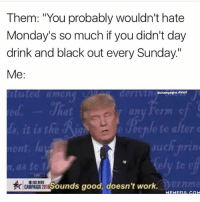 "There should be built in leniency to Monday's. Had a long weekend? No problem! Come in at 10. But noooo god forbid we should feel GOOD going into a long week. Just venting lol (@champagne_diesel): Them: ""You probably wouldn't hate  Monday's so much if you didn't day  drink and black out every Sunday.""  Me:  echampagne diesel  at  ec  alter o  lent. I  rmme  CARPHS OILESounds good, doesn't work. There should be built in leniency to Monday's. Had a long weekend? No problem! Come in at 10. But noooo god forbid we should feel GOOD going into a long week. Just venting lol (@champagne_diesel)"