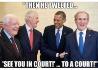 """@trumpencebromance shots fired 😂😂😂😂: THEN HE TWEETED..D  """"SEE YOU IN COURT! ..TOACOURT!"""" @trumpencebromance shots fired 😂😂😂😂"""